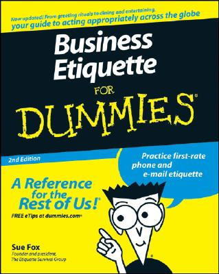 Business Etiquette for Dummies By Fox, Sue