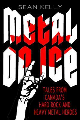 Metal on Ice By Kelly, Sean